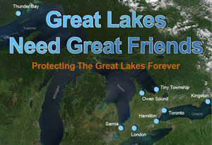 Great Lakes Need Great Friends: Protecting The Great Lakes Forever